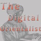 The Digital Orientalist: A Manifesto