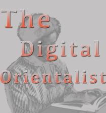 The Digital Orientalist