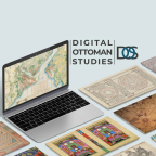 Digital Ottoman Studies: A New Force in Ottoman and Turkish Studies